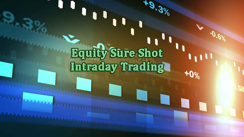 Equity Sure Shot Intraday Trading Tips