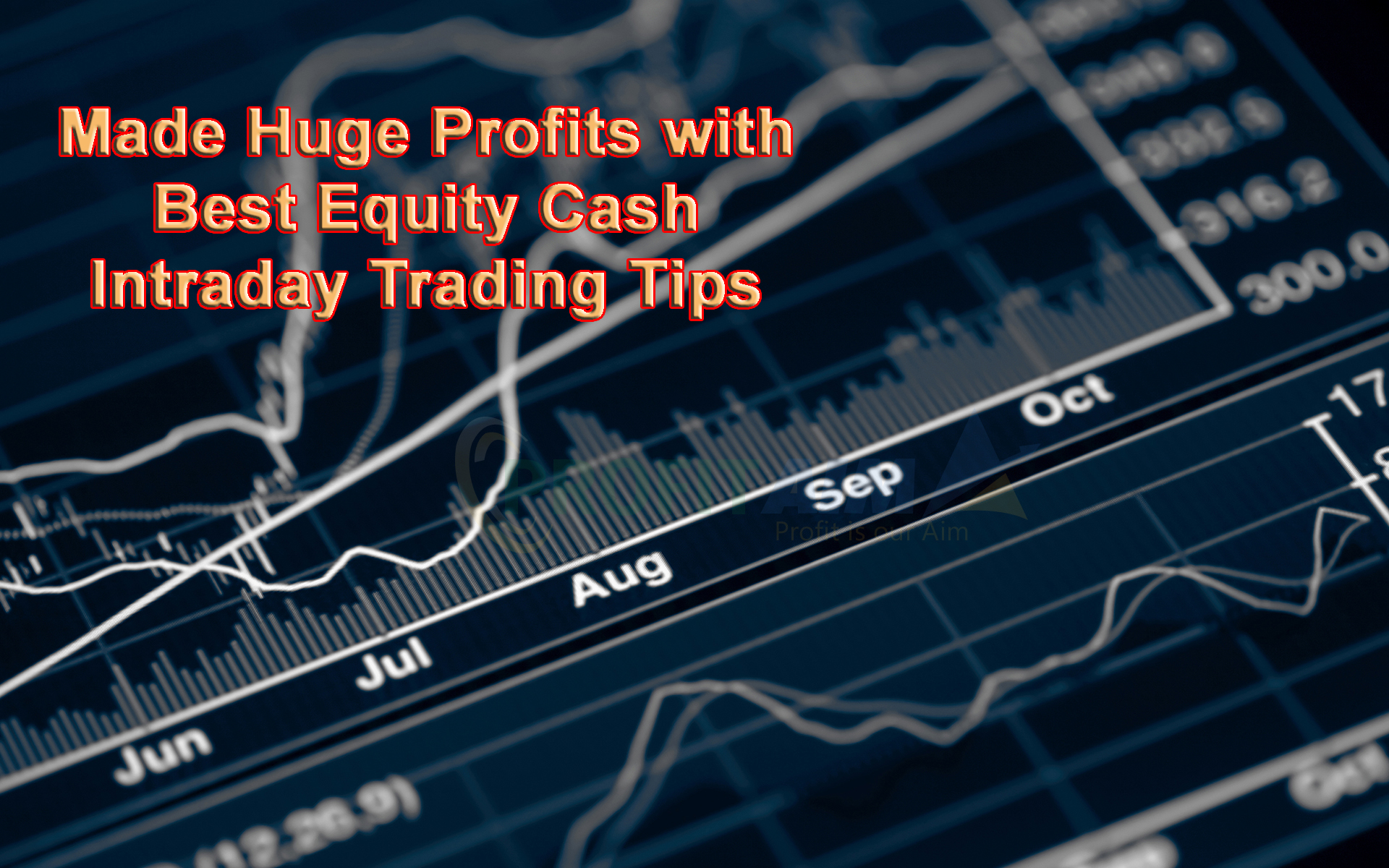 Made Huge Profits with Best Equity Cash Intraday Trading Tips