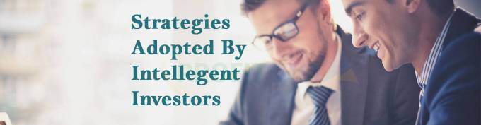 Strategies Adopted By Intelligent Investors