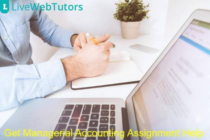 Get Managerial Accounting Assignment Help From