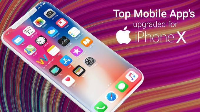 Top Mobile App's upgraded for Apple's iPhone X