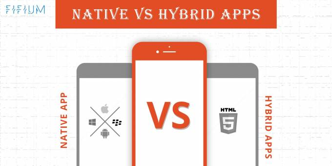 Native Vs Hybrid Apps Which One Is Best For Your Business