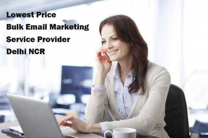 Lowest Price Bulk Email Marketing Service Provider Delhi NCR