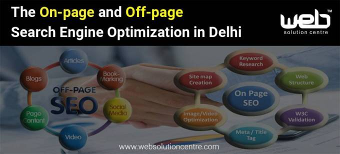 The On-page and Off-page Search Engine Optimization in Delhi