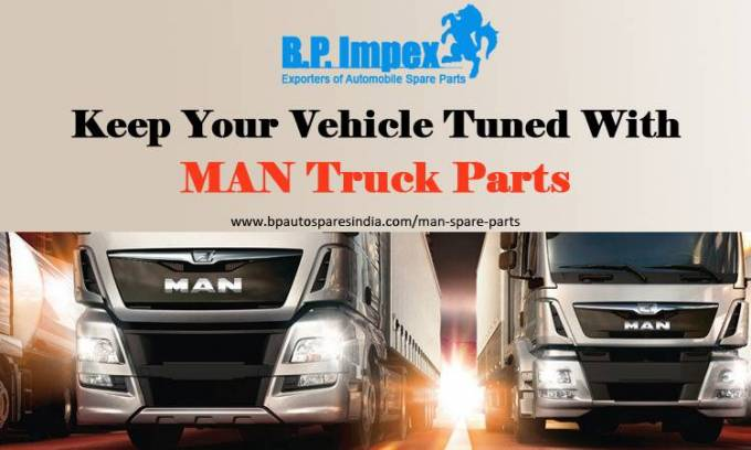 Keep Your Vehicle Tuned with MAN Truck Parts