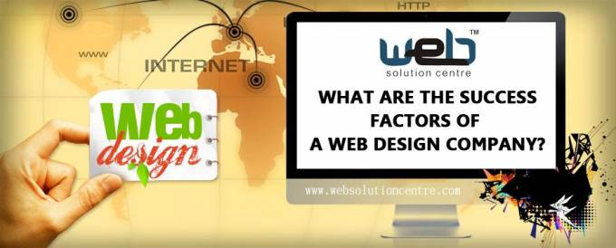 WHAT ARE THE SUCCESS FACTORS OF A WEB DESIGN COMPANY?