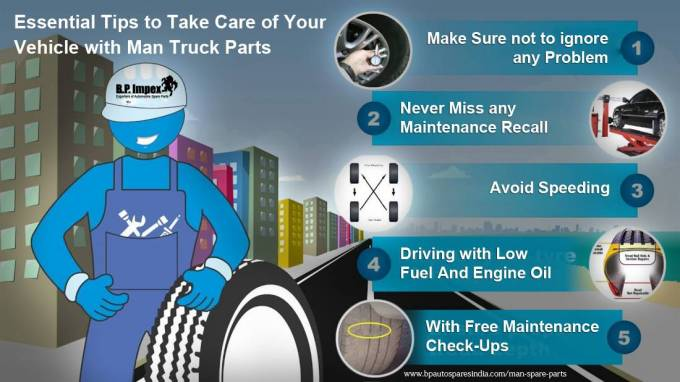 Essential Tips to Take Care of Your Vehicle with Man Truck Parts