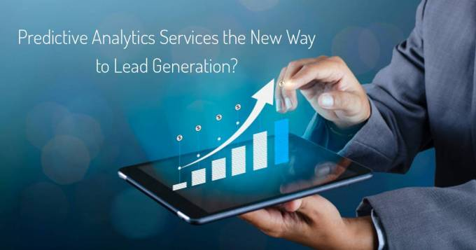 Are Predictive Analytics Services the New Way to Lead Generation?