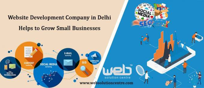 Website Development Company in Delhi Helps to Grow Small Businesses